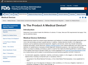 The official website of the FDA publishes the guidelines for medical devices.